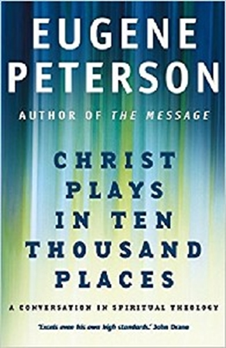 Picture of Christ Plays In Ten Thousand Places
