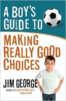 Picture of BOYS GUIDE TO MAKING REALLY GOOD CHOICES