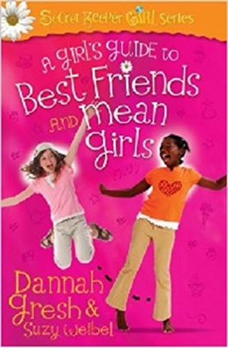 Picture of A Girls Guide To Best Friends And Mean Girls
