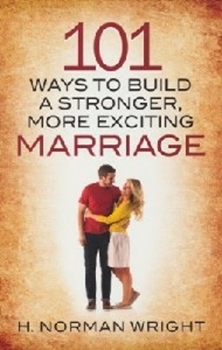 Picture of 101 WAYS TO BUILD A STRONGER MORE EXCITING MARRIAG