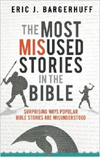 Picture of Most Misused Stories In The Bible