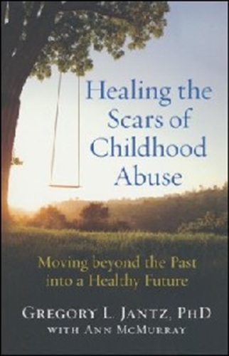 Picture of Healing the Scars of Childhood Abuse