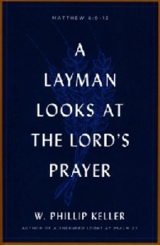 Picture of LAYMAN LOOKS AT THE LORDS PRAYER