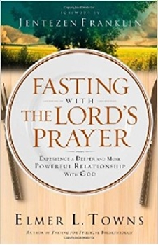 Picture of FASTING WITH  THE LORDS PRAYER