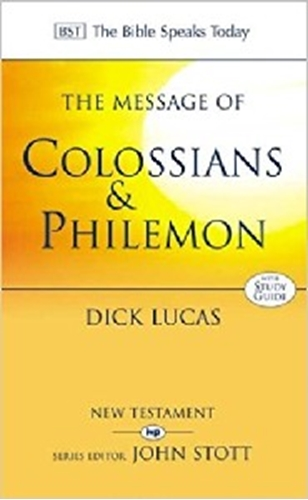 Picture of Message of Colossians & Philemon (BST)