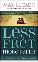 Picture of Less Fret More Faith