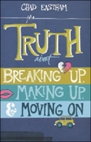 Picture of TRUTH ABOUT BREAKING UP, MAKING UP AND MOVING ON