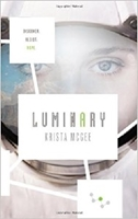 Picture of ANOMALY TRILOGY #2 LUMINARY