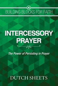 Picture of BUILDING BLOCKS FOR FAITH INTERCESSORY PRAYER