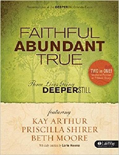 Picture of Faithful Abundant True Workbook