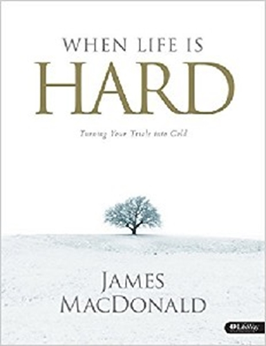 Picture of When Life Is Hard Workbook