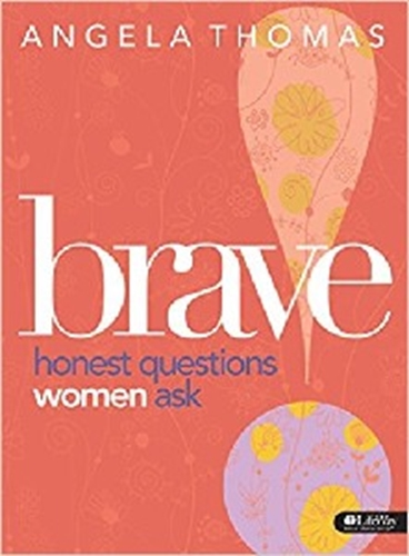 Picture of Brave: Honest Questions Women Ask Workbook