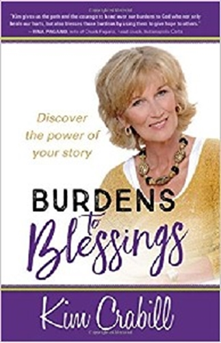 Picture of Burdens To Blessings