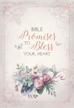 Picture of BIBLE PROMISES TO BLESS YOUR HEART