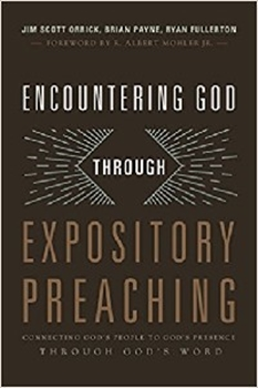 Picture of ENCOUNTERING GOD THROUGH EXPOSITORY PREACHING