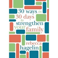 Picture of 30 Ways In 30 Days To Strenghten Your Family