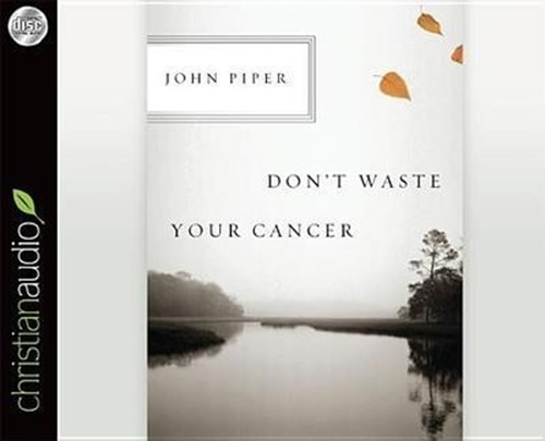 Picture of Don'T Waste Your Cancer Audio
