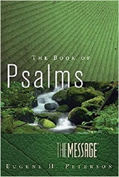 MESSAGE BIBLE BOOK OF PSALMS
