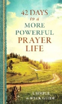 Picture of 42 DAYS TO A MORE POWERFUL PRAYER LIFE