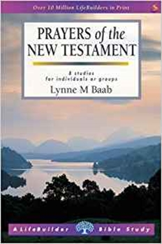 Picture of LifeBuilder: Prayers Of The New Testament