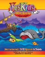 Picture of YESKIDS BIBLE STORIES ISIXHOSA MALUNGA NOTHANDO