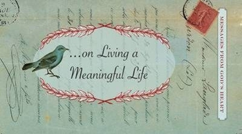 Picture of MESSAGES ON LIVING A MEANINGFUL LIFE