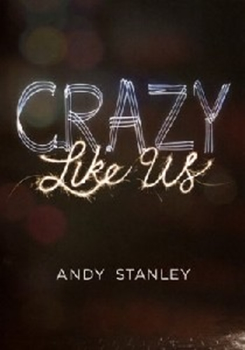 Picture of Andy Stanley Crazy Like Us