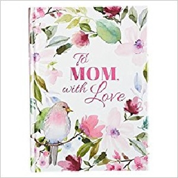Picture of To Mom With Love