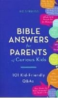Picture of Bible Answers For Parents Of Curious Kids