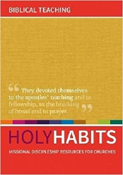 Picture of Holy Habits Biblical Teaching