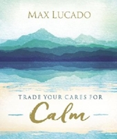 Picture of Trade Your Cares For Calm