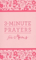 Picture of 3 Minute Prayers For Moms