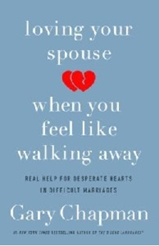 Picture of Loving Your Spouse When You Fell Like Walking Away