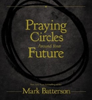 Picture of Praying Circles Around Your Future