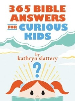 Picture of 365 Bible Answers For Curious Kids
