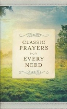 Picture of Classic Prayer For Every Need O/P