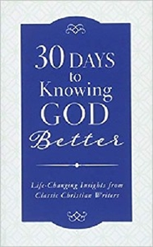 Picture of 30 DAYS TO KNOWING GOD BETTER