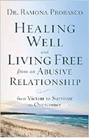Picture of Healing Well And Living Free From An Abusive Relat
