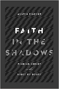 Picture of Faith In The Shadows