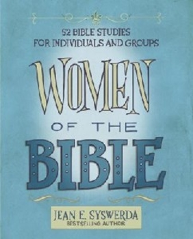 Picture of Women Of The Bible: 52 Bible Studies