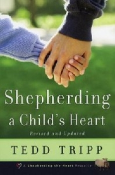 Picture of SHEPHERDING A CHILDS HEART