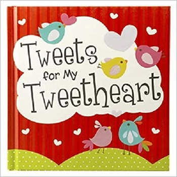 Picture of TWEETS FOR MY TWEETHEARTS