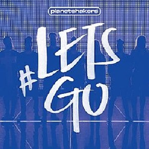 Picture of Planetshakers # Lets Go CD