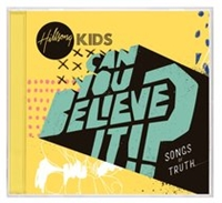 Picture of Hillsong Kids Can You Believe? Cd