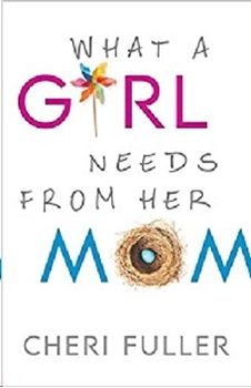 Picture of What A Girl Needs From Her Mom