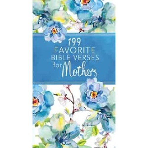 Picture of 199 Favorite Bible Verses For Mothers