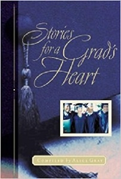 Picture of STORIES FOR A GRAD'S HEART