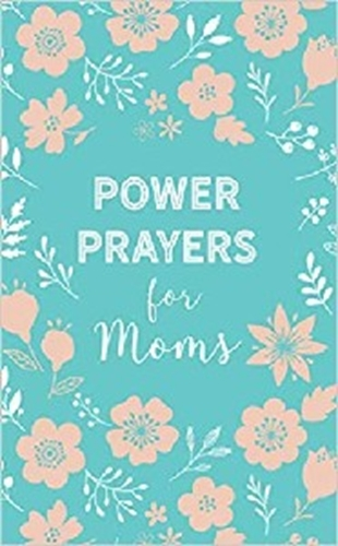 Picture of Power Prayers For Moms
