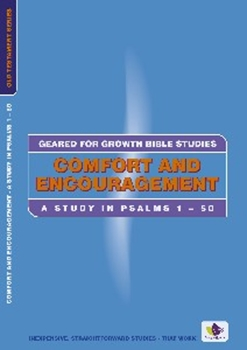 Picture of COMFORT AND ENCOURAGEMENT: PSALMS 1 - 50