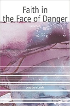 Picture of FAITH IN THE FACE OF DANGER